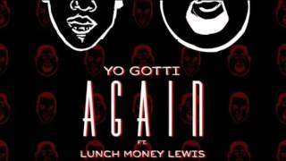 Yo Gotti - Again ft. Lunch Money Lewis