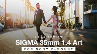 Sigma 35mm 1.4 Art FE Lens Review for Sony a7III a7R3 a6500 a6300