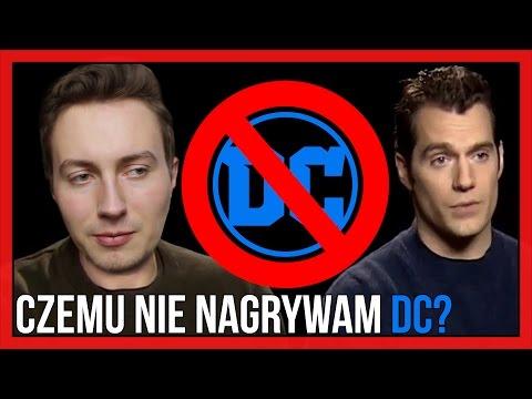 Dlaczego NIE nagrywam komiksów DC?