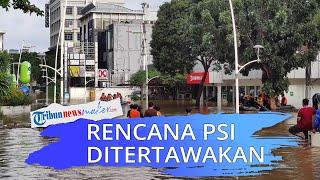 Rencana PSI Interpelasi Anies soal Banjir Ditertawakan, Wakil Ketua DPRD DKI: Siapa yang Mau Sambut?