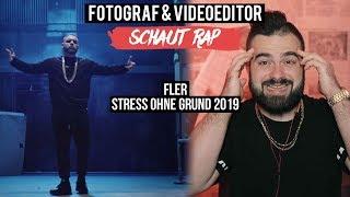 FLER   STRESS OHNE GRUND 2019  FOTOGRAF & VIDEOEDITOR SCHAUT RAP  LIVE REACTION