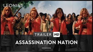 Assassination Nation Film Trailer