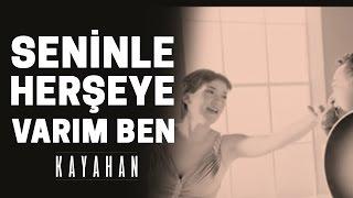 Kayahan & İpek Acar - Seninle Her Şeye Varım Ben (Video Klip)