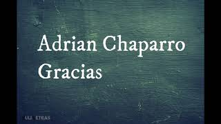 Gracias   Adrian Chaparro (Letra) (Lyrics)