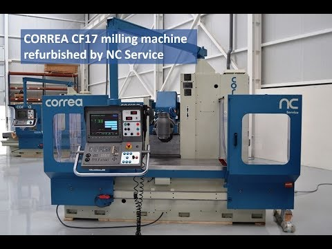 CORREA CF17 milling machine refurbished by NC Service