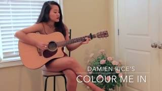 "Angela Hu // ""Colour Me In"" // Damien Rice"
