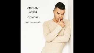 Anthony Callea - Obvious (Luin's Limerence Mix)