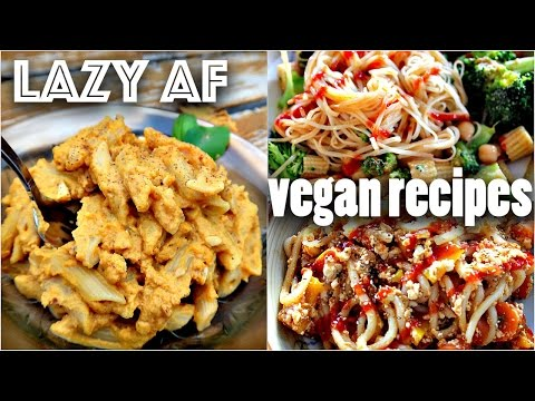Video EASY VEGAN RECIPES FOR LAZY PEOPLE (10 minute dinners)