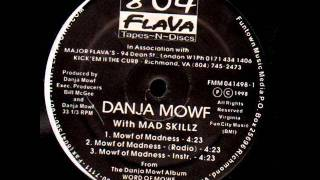 Danja Mowf - Mowf Of Madness