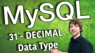 MySQL 31 - DECIMAL Data Type