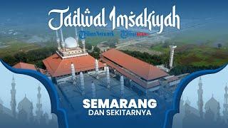 Jadwal Imsakiyah Ramadan 2021/1442 H Kemenag untuk Wilayah Semarang Jawa Tengah dan Sekitarnya
