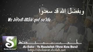 Gambar cover Az-Zahir - Ya Rasulallah Versi Kota Baru (Terbaru 2017) Lirik