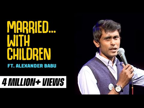 Married… With Children- Standup comedy video by Alex