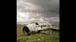 Suede - Sci Fi Lullabies (Disc 1)