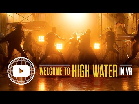 Step Up: High Water in VR | Welcome to High Water (Ep 1)