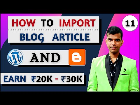 how to import content in blogger for beginners in hindi