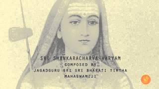 SRI SHANKARACHARYAVARYAM Hymn to Adi Shankara