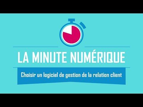 Choisir un logiciel de gestion de la relation client (CRM) - La Minute Numérique