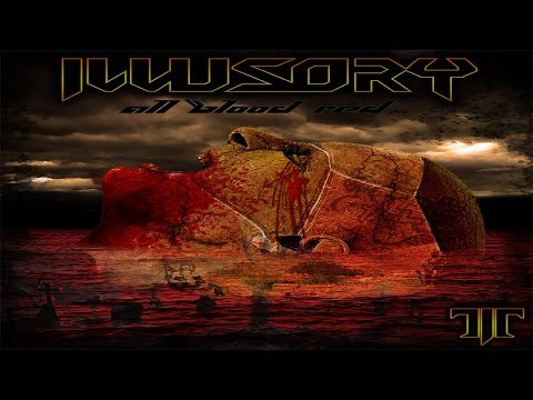 ILLUSORY - All Blood Red (OFFICIAL LYRIC VIDEO) online metal music video by ILLUSORY
