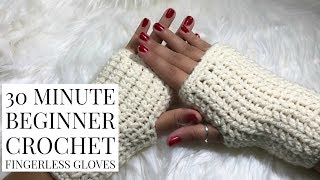 DIY 30 Minute Beginner Crochet Fingerless Gloves