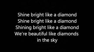 Rihanna  Diamond (In The Sky) Lyrics