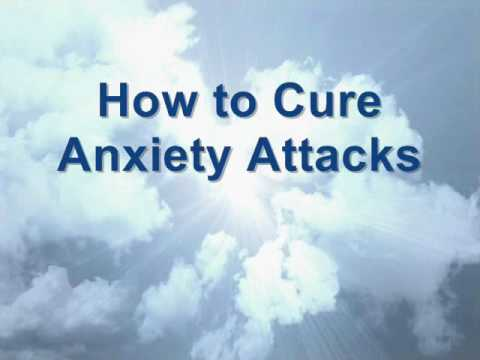 Video Anxiety Attacks Cure - Self Help Anxiety Treatment