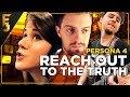 """Persona 4 - """"Reach Out to the Truth"""" 