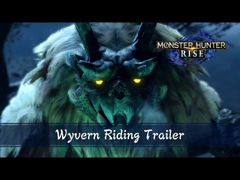 Trailer «Wyvern Riding» de Monster Hunter Rise