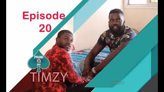 Timzy Episode 20