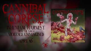 Cannibal Corpse - Inhumane Harvest