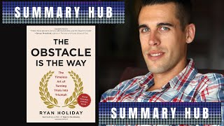 The Obstacle Is the Way by Ryan Holiday ( Book Summary Video )