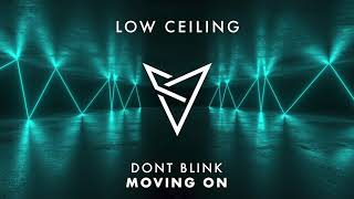 DONT BLINK - MOVING ON