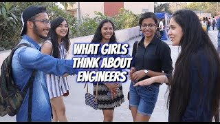 What Girls think about Engineers | Would You Date an Engineer ?