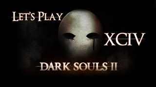 Let's play Dark souls II - 94 - A missable bonfire in Iron keep