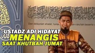 Ustadz Adi Hidayat Menangis Saat Khutbah Jumat Di Masjid Darul Ihsan Bandung