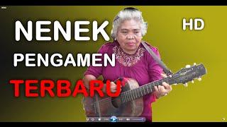 NENEK KAKEK PENGAMEN Jago Gitar Suara Emas Terbaru