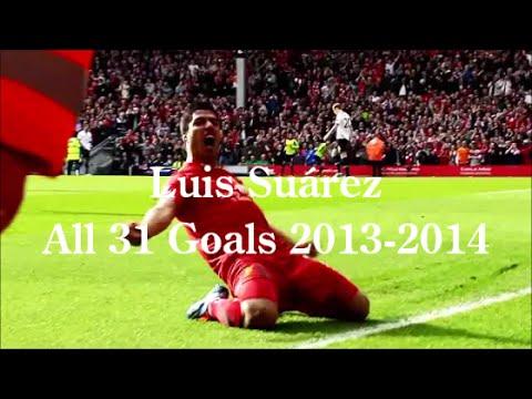 ルイス・スアレスの全ゴール集2013-2014