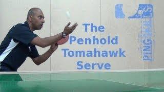 Penhold Tomahawk Serve in Table Tennis