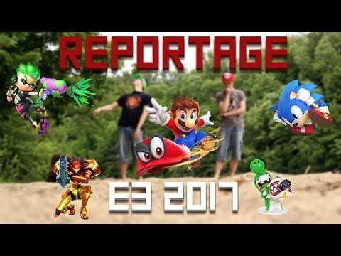 Reportage E3 2017