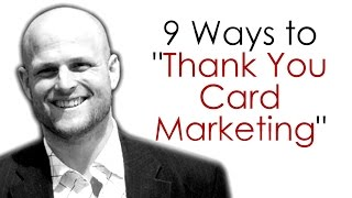 """Real Estate Agents...9 Ways to """"Thank You Card Marketing"""""""