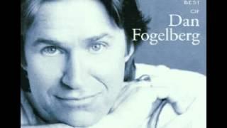 Dan Fogelberg : Believe In Me