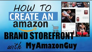 How to Create an Amazon Store Brand Storefront