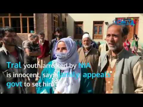 Tral youth arrested by NIA is innocent, says family; appeals govt to set him free