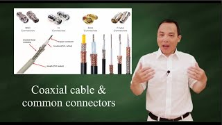 Coaxial cables and common connectors
