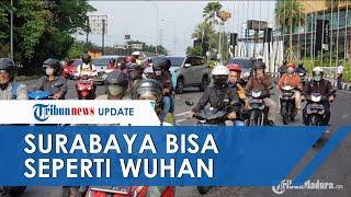 POPULER: Surabaya Bisa bak Wuhan jika Masyarakatnya Tak Segera Displin Terapkan Protokol Kesehatan