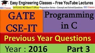 C Programming GATE 2016 Solved Questions Part - 3, Problems on C Loop