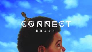 Connect - Drake (Normal Speed)