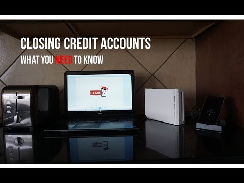Closing Credit Accounts - What you need to know
