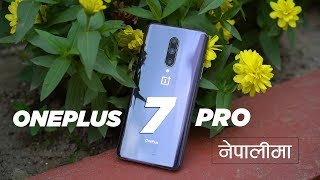 OnePlus 7 Pro Nepali Review (Video)   Comparison with S10+