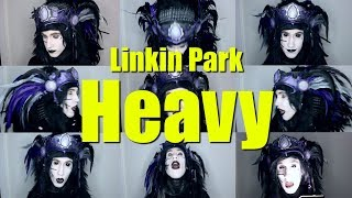 Linkin Park - Heavy (Acapella Cover)